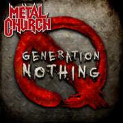 Generation Nothing , Metal Church