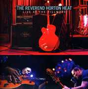 Live at the Fillmore , The Reverend Horton Heat