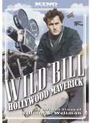 Wild Bill: Hollywood Maverick - The Life and Times Of William A. Wellman , Michael Connors