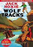 Wolf Tracks (1923) /  Red Blood (1925) , Jack Hoxie