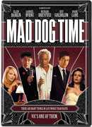 Mad Dog Time , Richard Dreyfuss