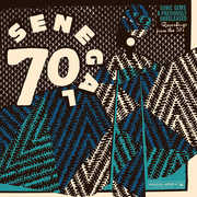 Senegal 70: Sonic Gems & Previously Unreleased Recordings from the 70s