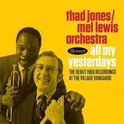All My Yesterdays: The Debut 1966 Village Vanguard Recordings , Thad Jones