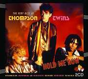 Hold Me Now: Very Best of [Import] , Thompson Twins