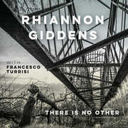 there is no Other , Rhiannon Giddens