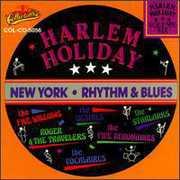 Harlem Holiday: New York Rhythm and Blues, Vol.6