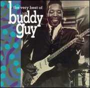 Very Best of , Buddy Guy