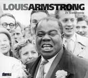 In Scandinavia , Louis Armstrong