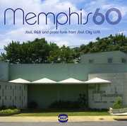 Memphis 60: Soul, R&B and Pronto Funk From Soul City USA [Import]