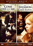 Come Die With Me /  The Invasion of Carol Enders , Meredith Baxter