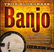 True Bluegrass Banjo , Various Artists