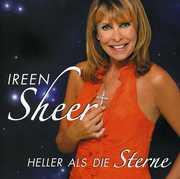 Heller Als Die Sterne [Import] , Ireen Sheer