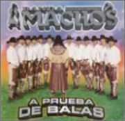 Prueba de Balas , Banda Machos