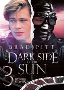 Dark Side of the Sun , Brad Pitt