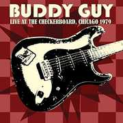 Live At The Checkerboard Lounge 1979 , Buddy Guy