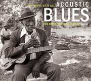 Roots of It All Acoustic Blues 4 , Various Artists