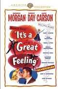 It's a Great Feeling , Dennis Morgan