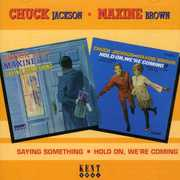 Saying Something/ Hold On, We're Coming [Import] , Chuck Jackson