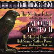 The Maltese Falcon and Other Film Scores by Adolph Deutsch (Film Music Classics) , Moscow Symphony Orchestra