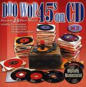 Doo Wop 45's On CD, Vol. 17