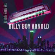 Blues Soul of Billy Boy Arnold , Billy Boy Arnold