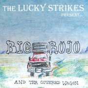 Big Rojo & Covered Wagon