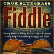 True Bluegrass Fiddle , Various Artists