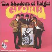 Gloria , Shadows of Knight
