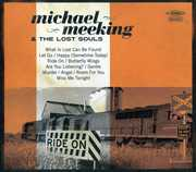 Ride on [Import] , Michael Meeking & the Lost Souls