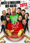 Juste Le Meilleur Des Galas 2012 [Import]