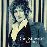 Rarities , Rod Stewart