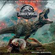 Jurassic World: Fallen Kingdom (Original Motion Picture Soundtrack) , Michael Giacchino