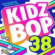 Kidz Bop, Vol. 38 , Kidz Bop Kids