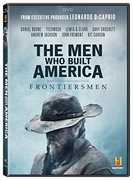 The Men Who Built America: Frontiersmen , Leonardo DiCaprio