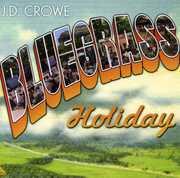 Bluegrass Holiday , J.D. Crowe