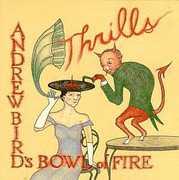 Thrills , Andrew Bird