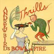 Thrills , Andrew Bird