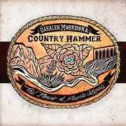 Flower of Muscle Shoals , Cahalen Morrison & Country Hammer
