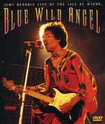 Blue Wild Angel: Jimi Hendrix Live at the Isle of Wight , Jimi Hendrix