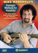 Arpeggio Workout for Mandolin , Mike Marshall