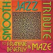Smooth Jazz Tribute to Frankie Beverly & Maze , Smooth Jazz Tribute
