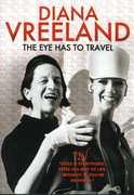 Diana Vreeland: The Eye Has to Travel , Alexander Vreeland