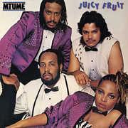 Juicy Fruit , Mtume