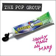 Honeymoon On Mars , The Pop Group