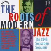 Roots of Modern Jazz /  Various [Import] , Various Artists