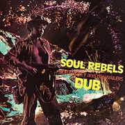 Soul Rebels Dub , Bob Marley & the Wailers