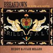 Breakdown On 20th Ave. South , Buddy & Julie Miller