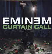 Curtain Call: The Hits [Explicit Content] , Eminem