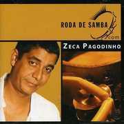 Roda de Samba [Import] , Zeca Pagodinho