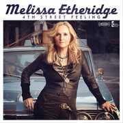 4th Street Feeling , Melissa Etheridge